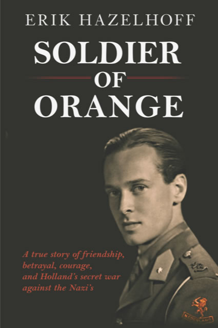 Soldier of Orange (Reissue)
